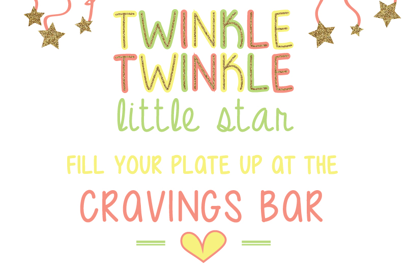 Twinkle Twinkle Little Star Fill Your Cup up at the cravings bar