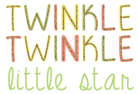 Twinkle Twinkle Little Star How We Wonder What You Are