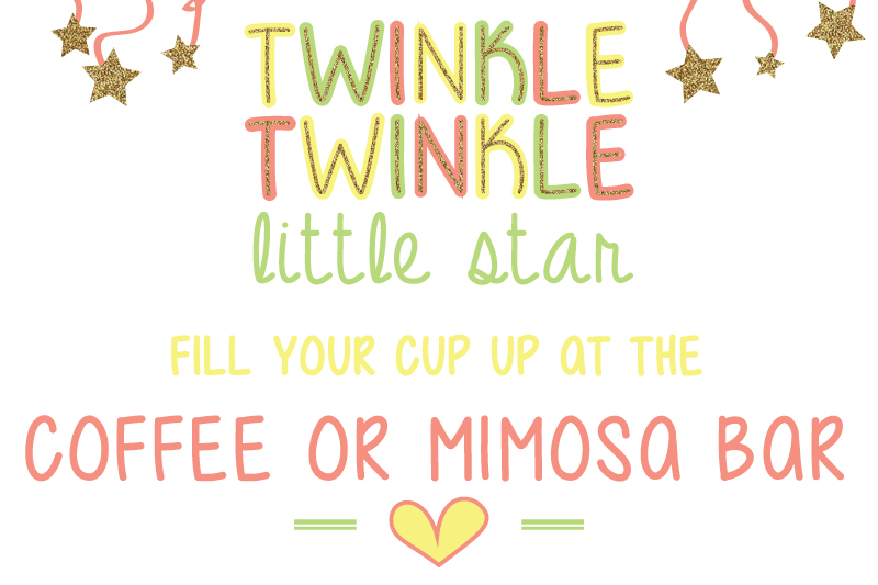 Twinkle Twinkle Little Star Fill Your Cup up at the coffee bar